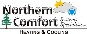 See what makes Northern Comfort Systems Specialists, LLC your number one choice for Heating & Cooling repair in Park Falls WI.